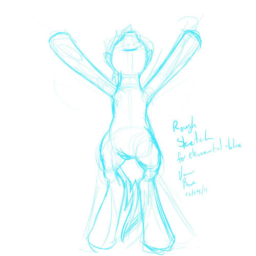 The rough sketch of the drawing of elemental-blue's OC pony~  I used the pose in the picture he (?) sent me. Just waiting to see what the person thinks of it and if it's okay to go through with~