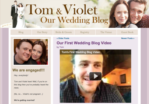 The marketing team behind Five-Year Engagement has set up a blog (and YouTube channel) for Tom and Violet. Hopefully, this all-too-familiar looking blog will actually be funny unlike my real friends' wedding blogs.