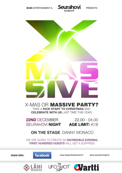 X-MASSIVE with The Ufo Shot Original @Seurahovi Night by Bass Entertainment