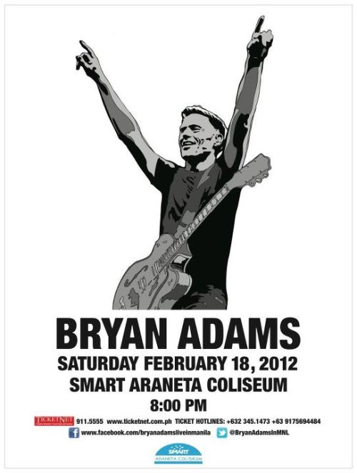 Catch Bryan Adams in live in Manila on February 18, 2012 at Smart Araneta Coliseum, 8PM.