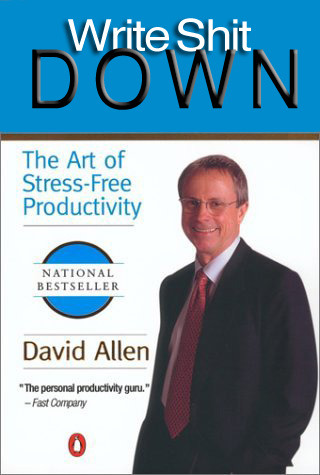 YESSSSSSSSSSSSSS betterbooktitles:  David Allen: Getting Things Done Reader Submission: Title by Sean Collins