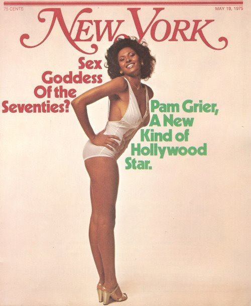 presidentforlife.com  Pam Grier on the cover of New York Magazine for their May 19, 1975 issue.