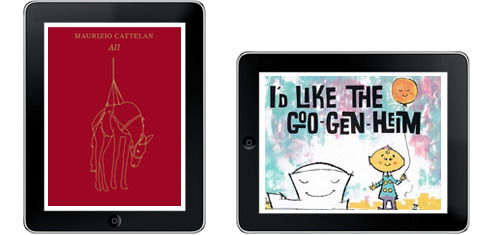 The Guggenheim releases its first e-books  Guggenheim Publications is not only releasing new e-book titles such as the Cattelan catalogue but also making available historic out-of-print titles for online browsing and publishing digital versions of reprinted titles, including I'd Like the Goo-Gen-Heim, a timeless introduction to modern art for young readers.                              > Read the full Guggenheim Press Release.