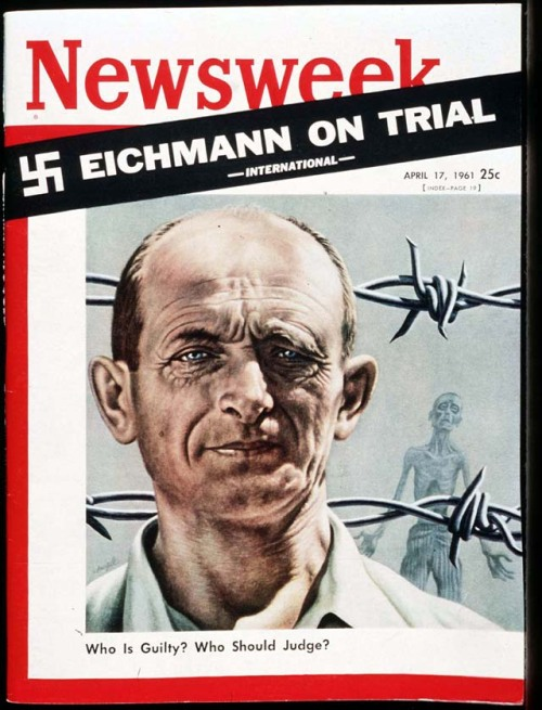 "50 Years Ago Today Adolf Eichmann, Mastermind Of The Holocaust, Was Sentenced To Death By An Israeli Court.   The ultimate paradox of the trial of Adolf Eichmann—once chief of the Gestapo's bureau of ""Jewish affairs""—is that no punishment can fit his crime. No mere words can suggest the horrors he committed as an agent of the Third Reich; no mass of personal details seems adequate to explain the enormous wound he inflicted on civilization in the name of Hitler Germany. What Eichmann and the Nazis did to 6 million Jews—as well as to untold members of other human beings—was in the truest sense of the word unthinkable. Yet the unthinkable happened. And beginning this Tuesday morning and continuing for months to come, the world will be forced to relive the obscene tragedy of the Nazi era as it comes to a focus in the figure of one man.  Newsweek April 17, 1961"