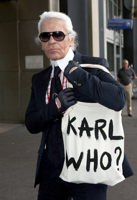 du-st:  lo-cals:  Karl Lagerfeld, bitch.  He has a house like 45 minutes away from me  Everyone has a house 45 minutes away from me. I live near LA.
