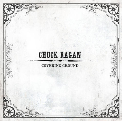 "The Sound and The Furry's Favorite Albums of 2011 #8. Chuck Ragan - Covering Ground (SideOneDummy Records)   Chuck Ragan - ""Nothing Left to Prove"""