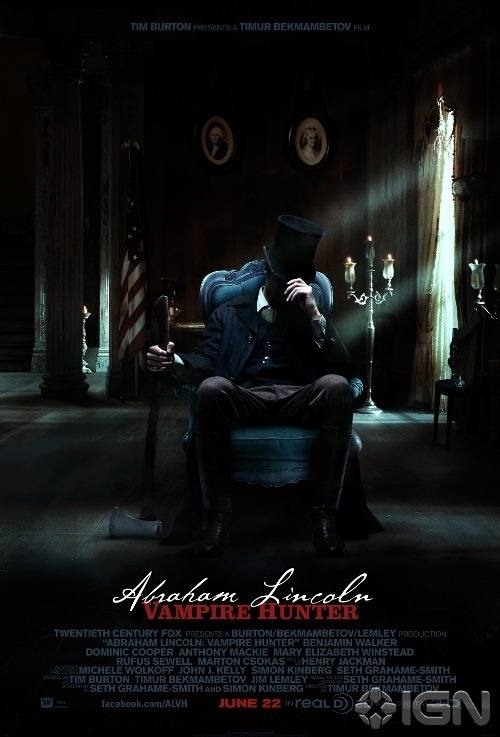 iheartchaos:  More movie posters: The first movie poster for Abraham Lincoln, Vampire Hunter Abe Lincoln don't take no shit from fucking vampires. Via