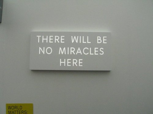 Nathan Coley | There will be no miracles here
