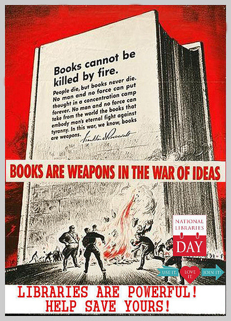 Books are weapons by Phil Bradley on Flickr.Books are weapons in the war of ideas.