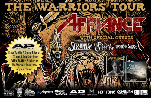 Alternative Press is hosting an AFFIANCE contest to win free tickets to a show of your choice AND a grand prize of a CD and tee shirt from EVERY band on The Warriors Tour! Check it out and enter to win. Booyah.
