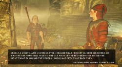 "skyrimconfessions:  ""Nearly a month, and 20 levels later, I realize that I regret murdering Cicero. He was the only one still true to the old ways of the brotherhood. He did the right thing by killing the others. I wish I had seen that back then…"" http://skyrimconfessions.tumblr.com/"