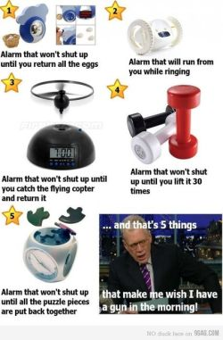 cuetheinvasion:  fuck i really need one of these alarm clocks preferably the weight lifting one  lol, that's funny.