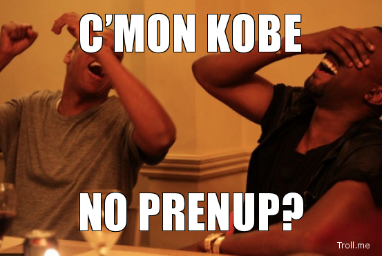 "therodbenson:  ""Watch The Prenup, Kobe"" — Kova"