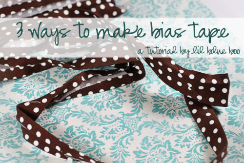 tutorial for 3 different ways to make bias tape