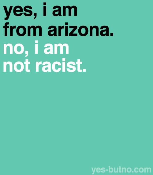 It's a dumb stereotype, and people have accused Arizona of being racist because of this controversial law