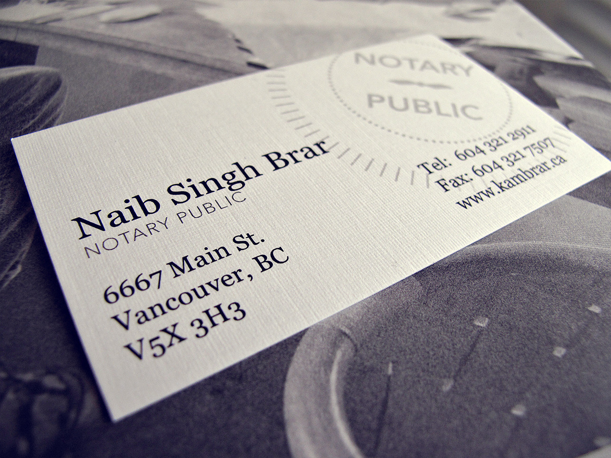Naib Singh Brar Business Card Naib Singh Brar is in a position that requires extreme attention to detail as the documents he processes are usually sensitive and oftentimes life changing. Same goes for his cards. Not only the information has to be accurate but also the quality and detail of the card have to reflect his expertise in their field. From the textured stock to the font size, they were all carefully thought about.