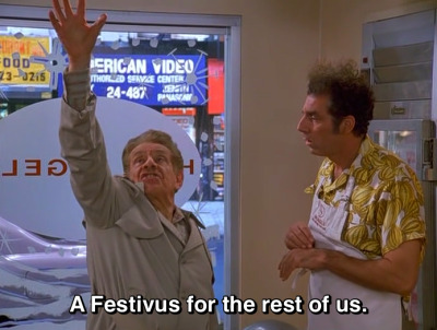 lifeslittle:  festivus.   (via imgTumble)