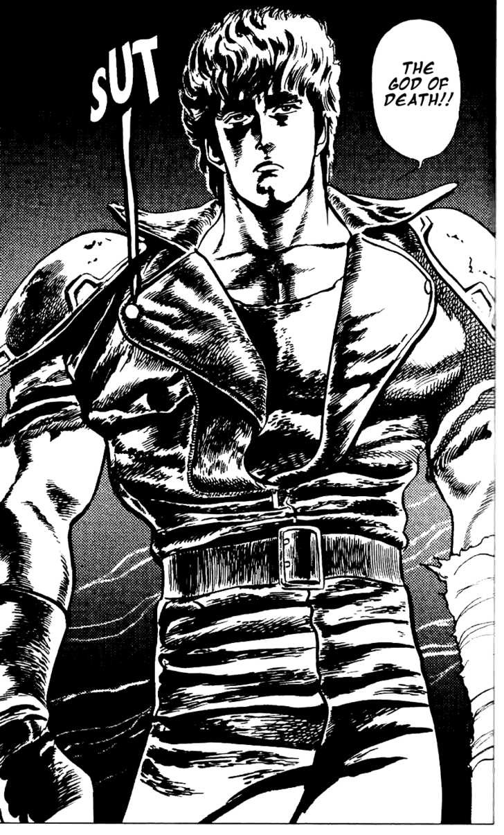 Syrio: What do we say to the god of death? Not Today Kenshiro: You are already dead.