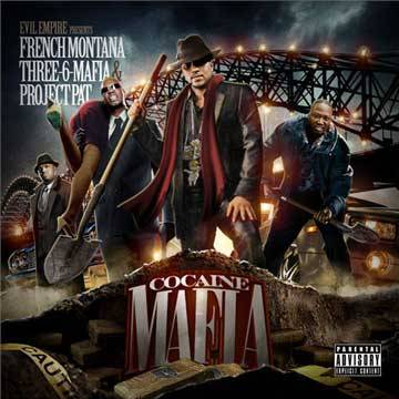 "Be sure to check out Cocaine Mafia from French Montana, Three 6 Mafia and Project Pat… Drops December 20, 2011 -Tracklist-   01. Cocaine Mafia Intro  02. Catch Ya Later  03. You Need Haters  04. Do It  05. All She Want is Money  06. Helicopter  07. Alright  08. Is You Kiddin Me  09. Self Made (Feat. Akon)  10. Weed & Hennessy  11. Im Gutta Brah  12. If It Come Down To It  13. Money, Weed Blow  14. Choppa Choppa Down  15. Drop That  16. Full of Everything  Bonus Tracks  17. Morning Paper  18. Straight Cash (Cocaine Mafia Remix)Tweet !function(d,s,id){var js,fjs=d.getElementsByTagName(s)[0];if(!d.getElementById(id)){js=d.createElement(s);js.id=id;js.src=""//platform.twitter.com/widgets.js"";fjs.parentNode.insertBefore(js,fjs);}}(document,""script"",""twitter-wjs""); (function(d, s, id) {   var js, fjs = d.getElementsByTagName(s)[0];   if (d.getElementById(id)) return;   js = d.createElement(s); js.id = id;   js.src = ""//connect.facebook.net/en_US/all.js#xfbml=1"";   fjs.parentNode.insertBefore(js, fjs); }(document, 'script', 'facebook-jssdk'));"
