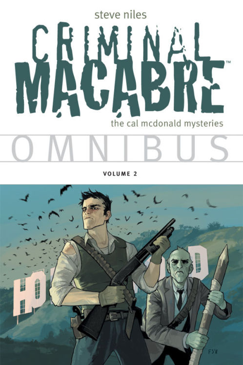Market Monday Criminal Macabre Omnibus vol. 2 TP, includes art by Fiona Staples, colored by Michelle Madsen