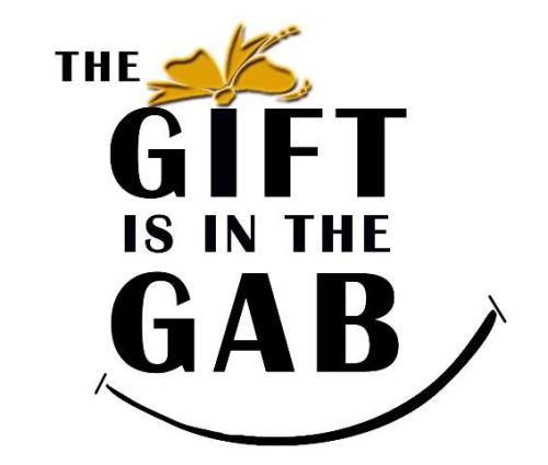 The Gift of Gab Thank you Lord for blessing me with the gift of gab and for the ability  to express myself so eloquently through writing. I'm eternally grateful  for all those people who taught me the power in words! Shazzam!