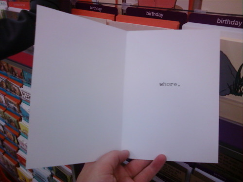 This was a card at Target. I laughed for fucking ever. ^ yess