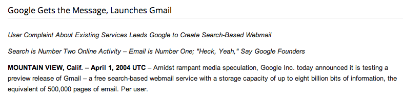 Launch timing: Google's Gmail launched on an April 1st in 2004. Many people couldn't believe the features and thus creating even more spread (not that Google had problems with popularity at that time).