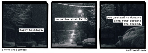 A Softer World: 752 (We all disappoint.)
