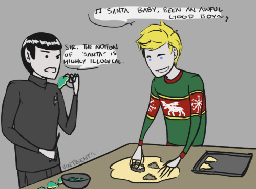 Spock just doesn't want Kirk singing such a flirtatious song to someone else…MERRY CHRISTMAS. [ Thank you Lex and my FO for assisting me. ]