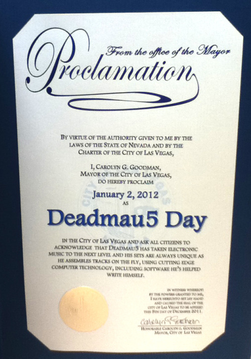 "dailyedm:  Jan. 2, 2012 officially declared ""Deadmau5 Day"" in Las Vegas."