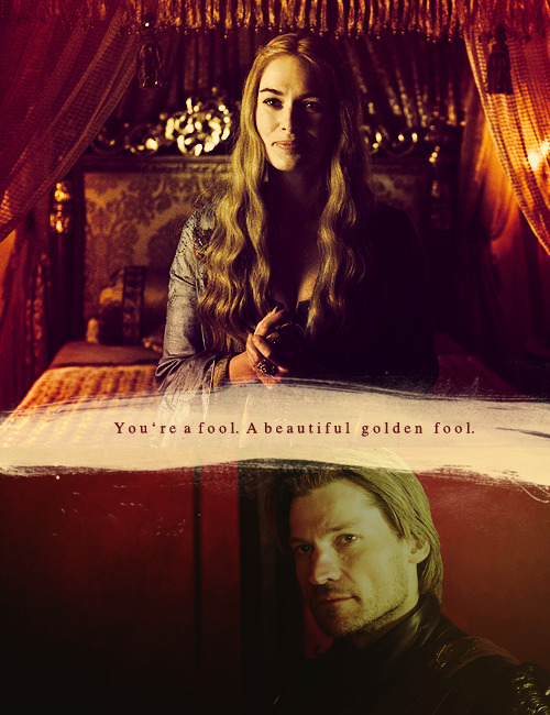 """I love you too, sweet sister. But you're a fool. A beautiful golden fool."""