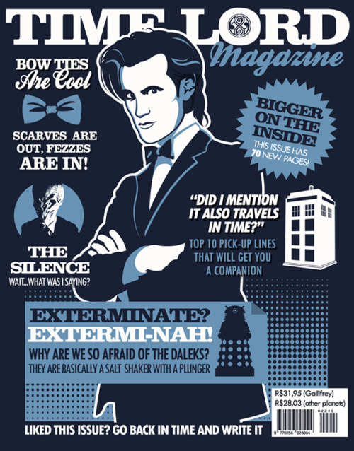 tomtrager:  Time Lord Magazine. If you liked this issue go back in time and write it.  AVAILABLE AS A TEE AT: http://www.redbubble.com/people/tomtrager/works/8240827-time-lord-magazine
