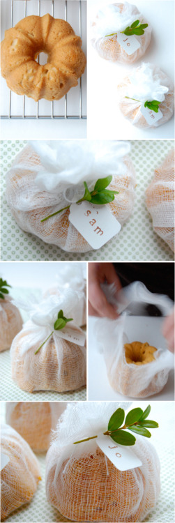 Tiny bundt cakes wrapped in cheesecloth. Ridiculously cute!