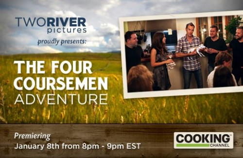 Two River Pictures is proud to have produced a new one hour special, The Four Coursemen Adventure, for the Cooking Channel. Introducing the Four Coursemen! They're 5 young friends who love to  cook as much as they love a challenge. Their sold out weekly dinners in  their hometown of Athens, GA have earned them rave reviews. They're  perfectionists who will never make the same menu item twice and only use  local, sustainable ingredients. Now this group of cooking enthusiasts  is ready to hit the road in a new adventure. They'll travel across the  country on a mission to celebrate amazing local purveyors and teach  people that good food doesn't always come from a supermarket. But  there's a twist! They must create a unique five-course feast without  knowing where they're going until they get there. So look out for this gang, because next time they may be coming to your home town. Learn more about the show by visiting  Cooking Channel's blog. Tune in to the Cooking Channel to watch this rock and roll band of  food explore, learn, and share their exciting culinary adventures. January 08, 2012 8:00 PM January 08, 2012 12:00 AM January 13, 2012 10:00 PM January 13, 2012 2:00 AM January 15, 2012 5:00 PM January 17, 2012 9:00 PM January 17, 2012 1:00 AM January 21, 2012 9:00 AM January 22, 2012 7:00 AM*All times Eastern