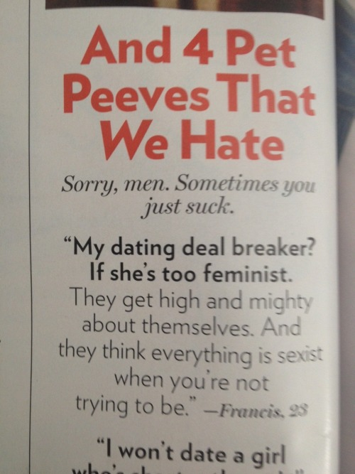"In Glamour magazine (sent to me by a friend). 1) Don't worry, Francis, I'm pretty sure there are few feminists who will be chasing after you. 2) You know what? If by ""high and mighty"" you mean holding ourselves to a higher standard so that we can create a culture that is more respectful of other human beings, then I'll gladly be ""high and mighty."" I kindly ask, sir, that you get on my level."