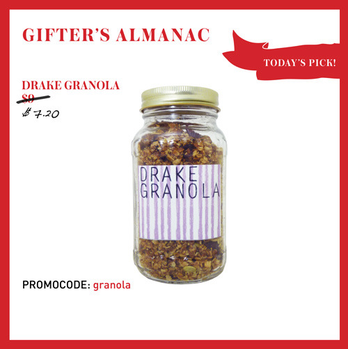 DECEMBER 24TH: TODAY'S PICK, DRAKE HOTEL GRANOLA!  Straight from the kitchen of the Drake Hotel, this yummy granola is made with all your favourite ingredients. Toasted to perfection, it spices up the traditional yogurt and fruit breakfast combo, making breakfast the best meal of the day.    CLICK HERE TO SCORE 20% OFF