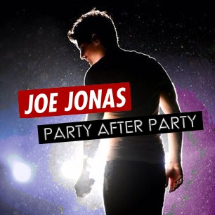 Joe Jonas - Party After Party