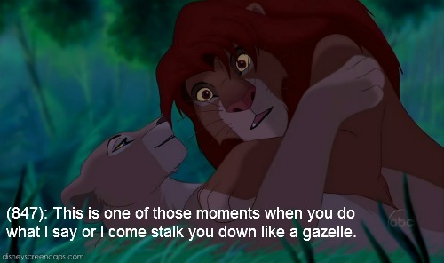 texts-from-disney:  [Image: Nala from The Lion King, beneath Simba and talking to him as he looks shocked.] (847): This is one of those moments when you do what I say or I come stalk you down like a gazelle.  MY AREA CODE WHOOO HOO