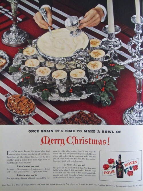 """Once again it's time to make a bowl of Merry Christmas!"" - Four Roses ad (1941 Fortune)"