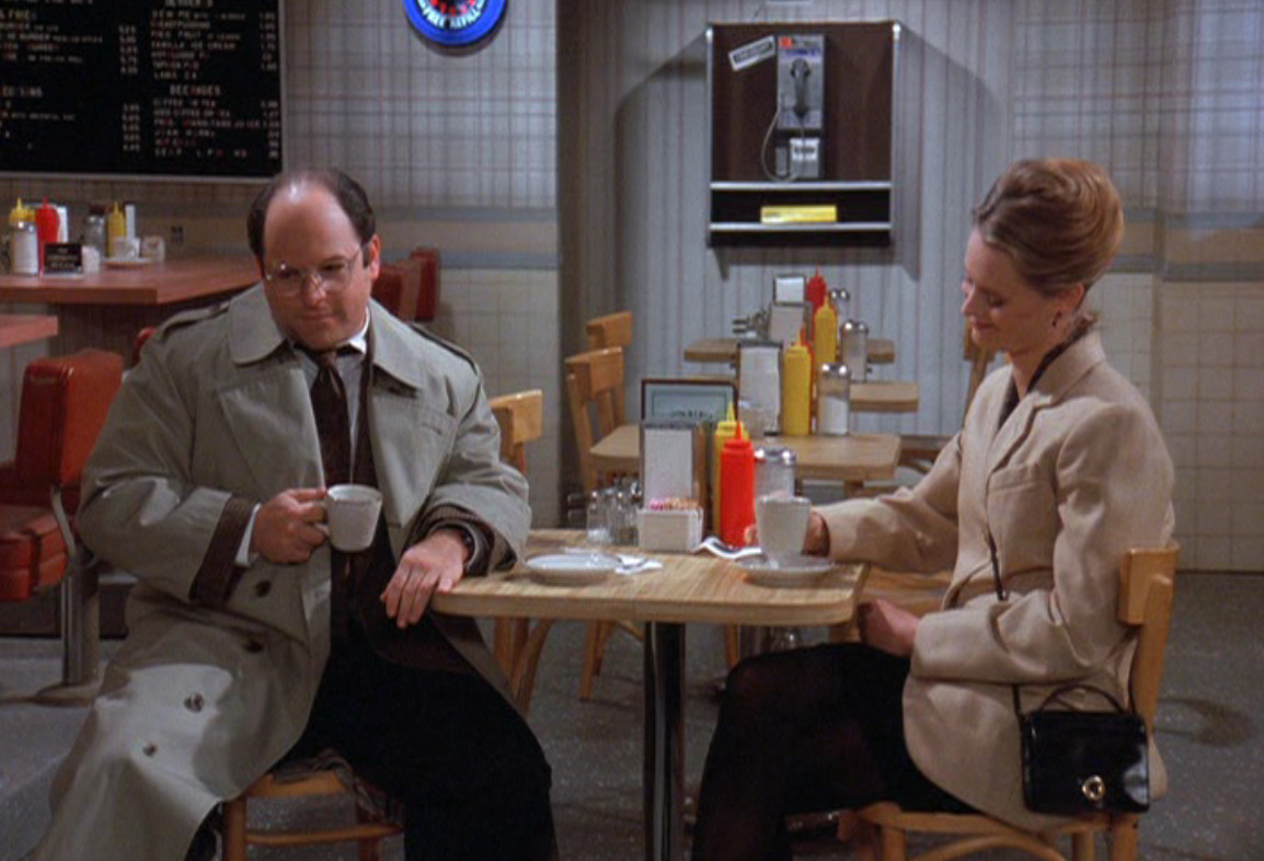 dailyseinfeld:  GEORGE: I, uh, oh, broke a shoelace today.SUSAN: Oh, I can get you shoelaces tomorrow.GEORGE: Okay.SUSAN: So, what colour?GEORGE: Brown. Susan nods her comprehension, as George muses for a moment.GEORGE: Maybe a black.SUSAN: Mmm. The waitress walks by the table with the coffee pot.WAITRESS: More coffee?GEORGE: (urgent) No! Check! (quieter) Please. (via The Friars Club)