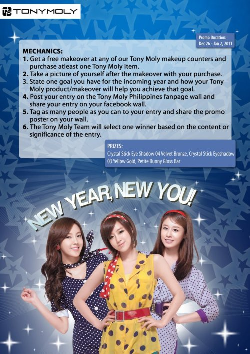 Speaking of new year resolutions and new stuff, Tony Moly Philippines has a new promo/event for everyone. :) When you get a makeover and a product from their shop, post a picture on their Facebook wall and say how that makeover or product will help you in ushering a new year and a new you. Prizes include two Crystal Sticks (eyeshadow) and a Petit Bunny Gloss Bar. Good luck to everyone who will join!