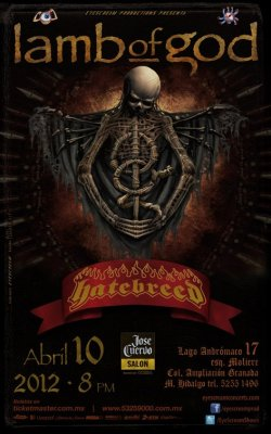 Lamb of God y Hatereed ! 10 de Abril ! Jose Cuervo Salon !