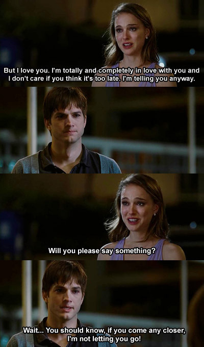 No Strings Attached   I recently watched this movie. Sets you in a mood to think whether sticking to the rules re love is of any (vital) importance. There are no rules and if there were, who authorised whomever to set them, follow them or stick to them? Ah, L'amour! A light movie to watch and it sets you in a nice mood.
