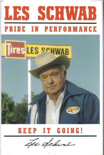 Les Schwab - Pride In Performance, Keep It Going! Les Schwab