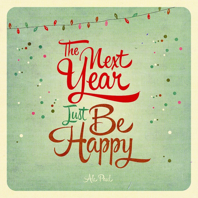 andina27:  The Next Year, Just Be Happy ! yay!