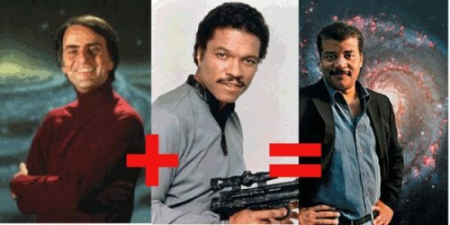 ryanjdavis:  Carl Sagan + Lando Calrissian = Neil Degrasse Tyson Stolen from my cousin Brendan, who is currently getting his PHD in Condensed Matter Physics.
