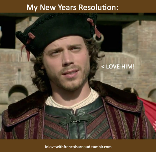 inlovewithfrancoisarnaud:  My New Year's Resolution for 2012. This will not be hard at all! ; ) (Photo: Showtime The Borgias Season 2)  ALWAYS