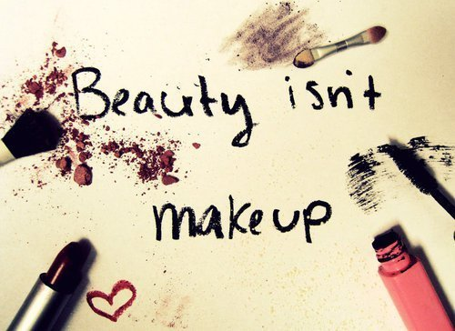Beauty..is not make up!