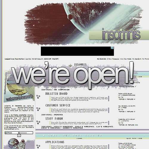 Just a little reminder that INSOMNIS RP has been open for nearly half a day! Reserved face claims by tumblr only last two days so be quick! http://insomnis.b1.jcink.com/http://insomnis.b1.jcink.com/ http://insomnis.b1.jcink.com/