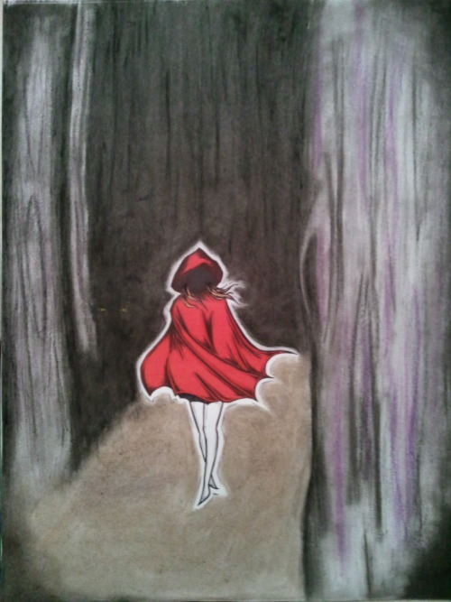 """Leave the darkness behind""  little red riding hood"